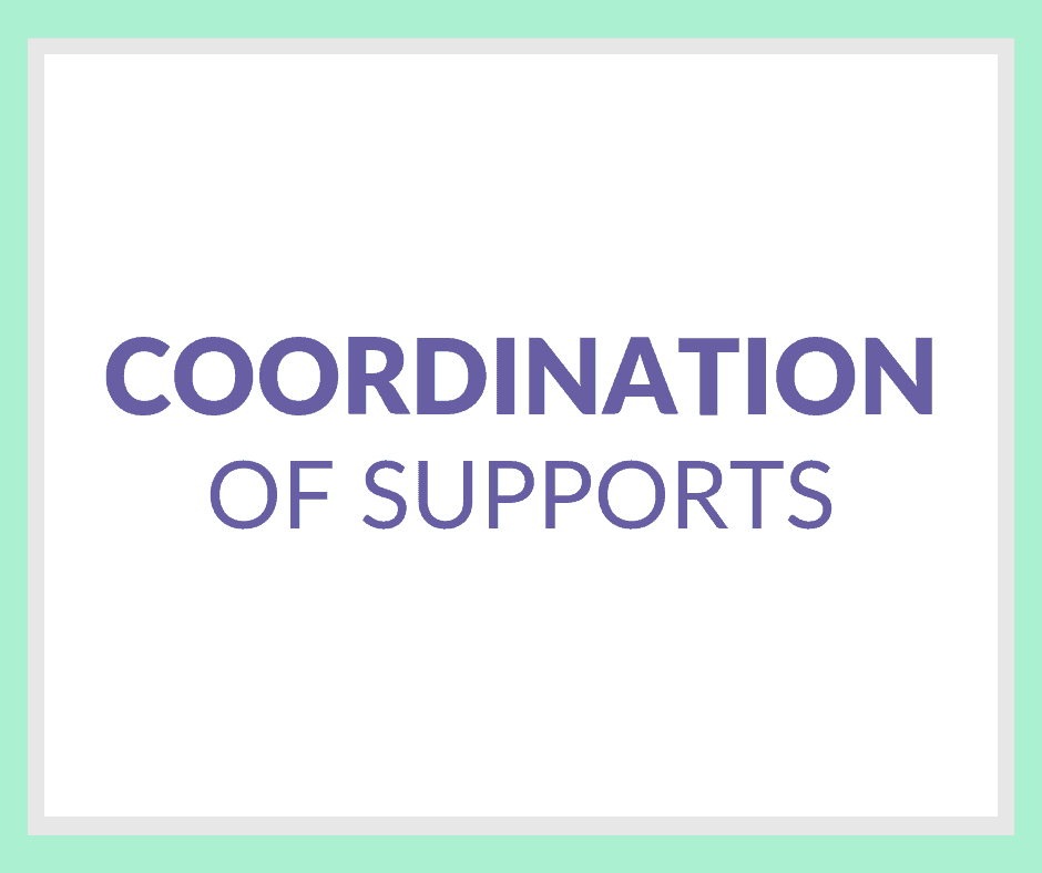 Coordination of Supports
