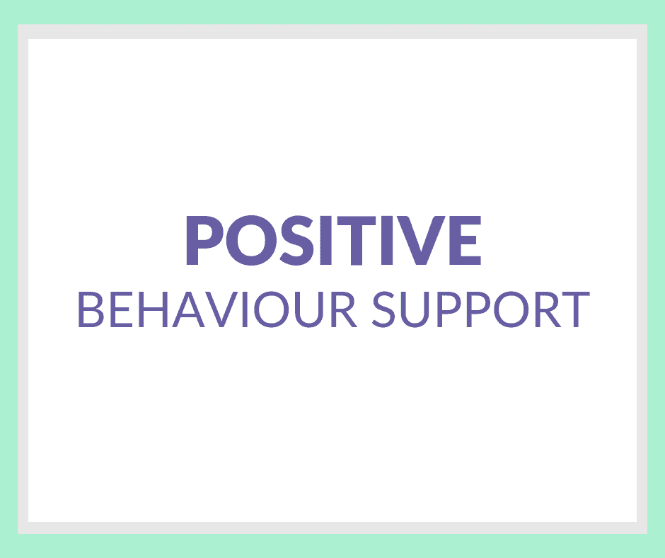 Positive Behaviour Support